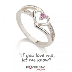 If you love me, let me know #love_quotes #promise_rings