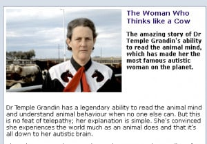 Temple Grandin – The Woman Who Thinks Like a Cow