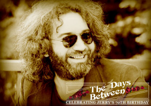 The Days Between - Celebrating Jerry's 70th Birthday