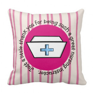 unique nursing instructor thank you pillow just a little thank you for ...