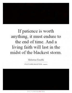... endure-to-the-end-of-time-and-a-living-faith-will-last-in-the-quote-1