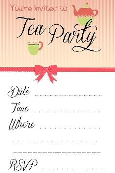 Free download tea party invitations. Tips in Making Tea Party Birthday ...