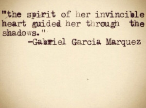 , Heart Quote, Gabriel Garcia Marquez Quote, 100 Years Of Solitude ...