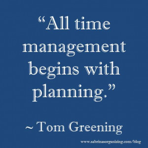 all time management begins with planning by Tom Greening