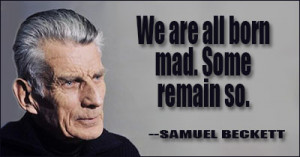 ... quotes by subject browse quotes by author samuel beckett quotes ii