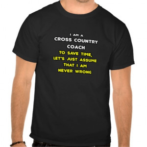 Funny Cross Country Coach T-Shirts and Gifts Tshirts