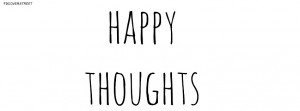 Happy Thoughts Quote Picture