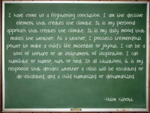 Haim Ginott on being a teacher. (Teaching Quotes)