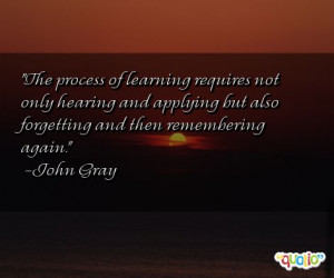 The process of learning requires not only