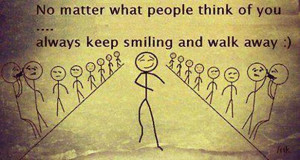 No Matter What People Think Of You
