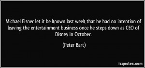 Michael Eisner let it be known last week that he had no intention of ...