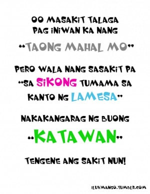 Bitter Quotes About Love And Relationship: Go Masakit Ka Ta Wan Taong ...