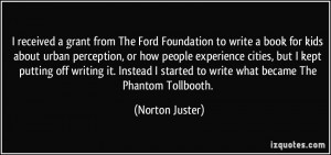received a grant from The Ford Foundation to write a book for kids ...