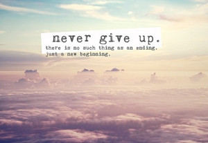 never-give-up-quote-motivational-quotes-pictures-pics.jpg