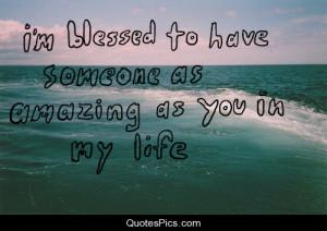 Am Blessed To Have You I m blessed to have you