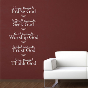 Happy Moments - Praise God Quote Vinyl Wall Art Decal
