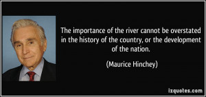 The importance of the river cannot be overstated in the history of the ...