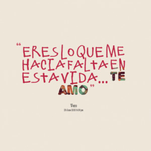 Quotes About: te amo