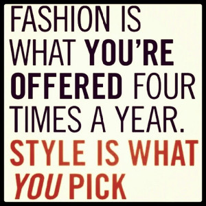 Fashion, quotes, sayings, style, wisdom, smart quote