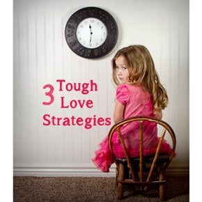 ... parenting/tweens/parenting/training/3-tough-love-parenting-strategies