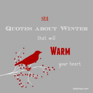 21 Quotes About Winter that Will Warm Your Heart (Quote Me Thursday ...