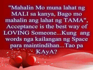 Tagalog Quotes : Mahalin Quotes | Loving quotes