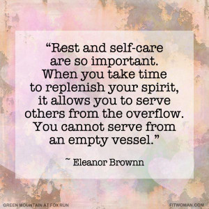 Rest and self-care are so important. When you take time to replenish ...