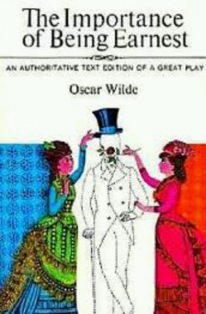 The Importance of Being Earnest - Wilde