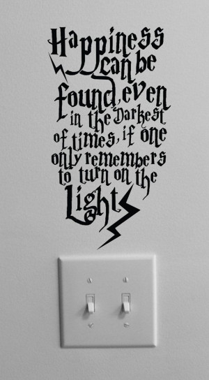 Love it. Harry potter. Dumbledore quote