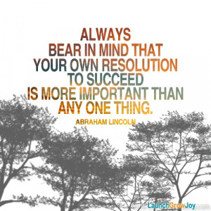 Great quote from Abraham Lincoln
