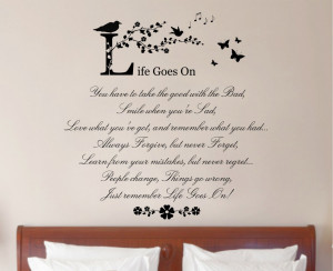 Life Goes On - QuoteVinyl Wall Art Stickers Decal Mural