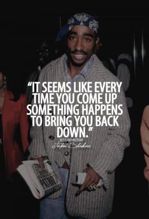 hip hop kushandwizdom Tupac Tupac Quotes Hip hop quotes