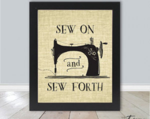 ... , Funny Wall Art, Sewing Gift, Craft Quote, Vintage Sewing Art, DIY
