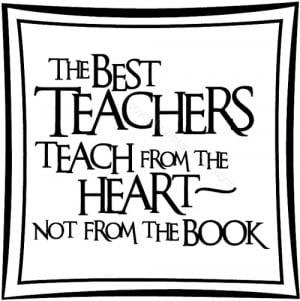 school teacher quotes quotesgram