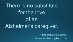 Dementia Quote - No Substitute