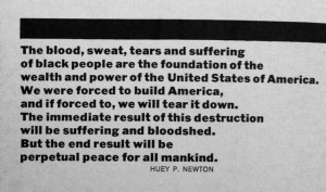 Huey p. Newton quote black panther movement