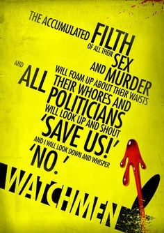 Watchmen Quote by ~elcrazy http://elcrazy.deviantart.com/ A quote from ...