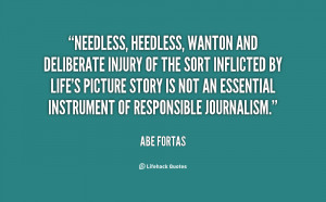 Needless, heedless, wanton and deliberate injury of the sort inflicted ...