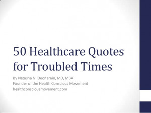 50 Healthcare Quotes for Troubled Times