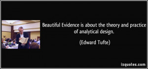 Beautiful Evidence is about the theory and practice of analytical ...
