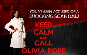 Olivia Pope Meme Keep calm and call olivia pope