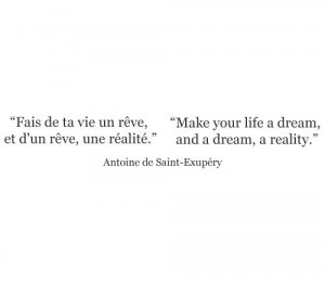 Antoine de Saint-Exupery, author of The Little Prince #quote