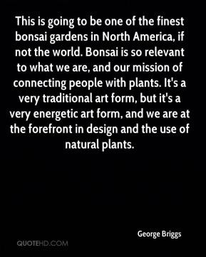 the finest bonsai gardens in North America, if not the world. Bonsai ...