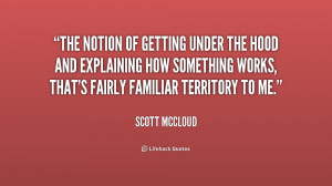 quote-Scott-McCloud-the-notion-of-getting-under-the-hood-202275_1.png