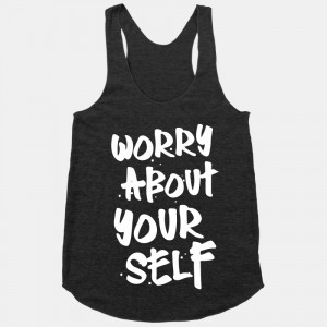 Worry About Yourself Meme
