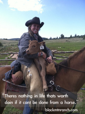 Cowgirl Quotes: Life at a Colorado Dude Ranch