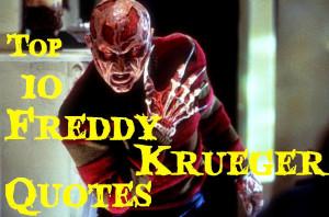 Top 10 Freddy Krueger Quotes