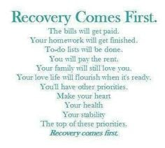 need constant reminders about this. RECOVERY FIRST. I always place ...