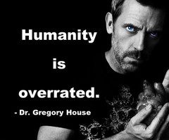 Dr Gregory House Quotes Dr gregory house