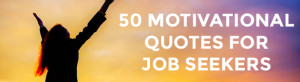 Job Search Motivational Quotes